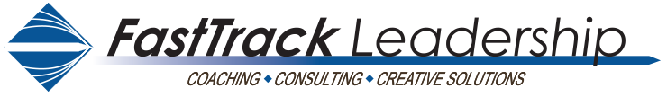 FastTrack Leadership coaching, consulting, creative solutions